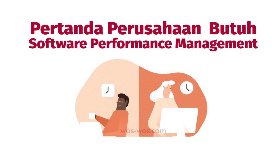 pertanda butuh software performance management